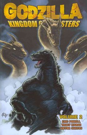 Godzilla: Kingdom of Monsters: Volume 2