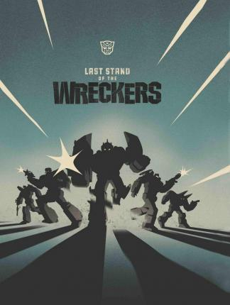 Transformers Last Stand Of The Wreckers