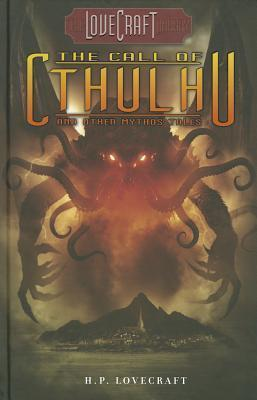 Lovecraft Library Volume 2: The Call of Cthulhu and Other Mythos Tales