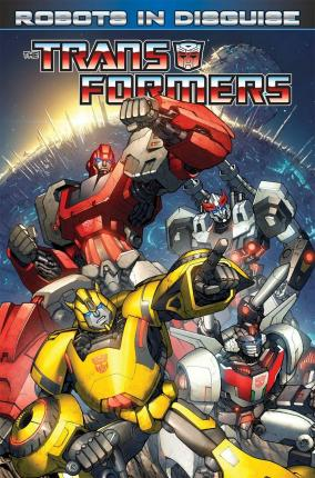 Transformers: Transformers Robots In Disguise Volume 1 Robots in Disguise Volume 1