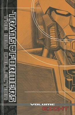Transformers: The IDW Collection: Volume 8