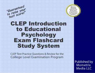 Clep Introduction To Educational Psychology Exam Flashcard Study
