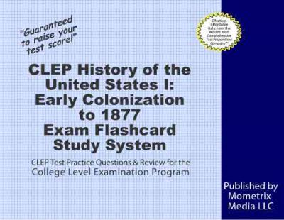 CLEP History of the United States I: Early Colonization to