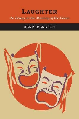 Laughter  Henri Bergson   Laughter