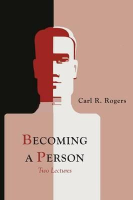 Becoming a Person - Carl Rogers