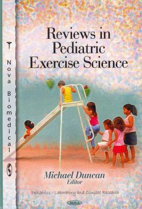 Reviews in Pediatric Exercise Science – Michael Duncan