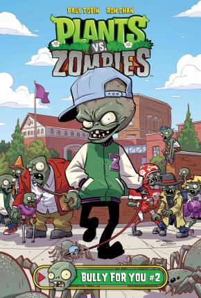 Plants Vs Zombies Bully For You 2 Paul Tobin 9781614795353