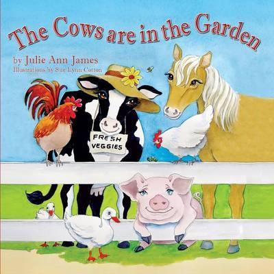 The Cows Are in the Garden