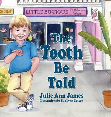 The Tooth Be Told