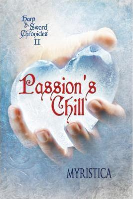 Passion's Chill (the Harp and Sword Chronicles #2)