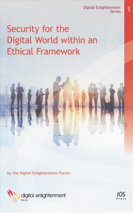 Security for the Digital World Within an Ethical Framework