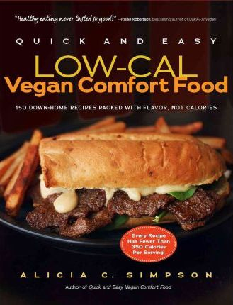 Quick and Easy Low-Cal Vegan Food