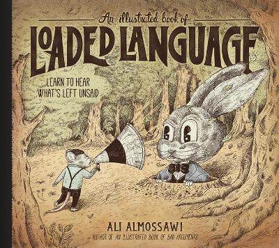 An Illustrated Book of Loaded Language