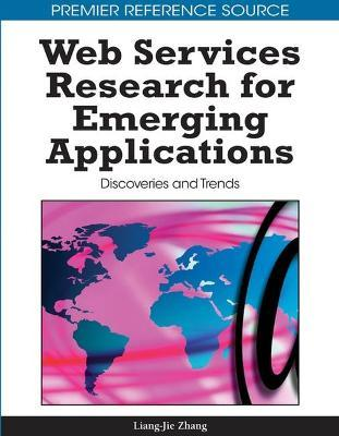 Web Services Research for Emerging Applications