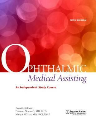 Ophthalmic Medical Assisting  An Independent Study Course