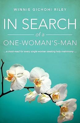 In Search of a One-Woman's-Man