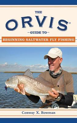The Orvis Guide to Beginning Saltwater Fly Fishing