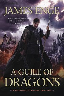 A Guile of Dragons: Bk.1