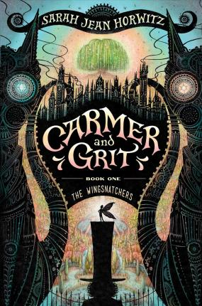 The Wingsnatchets: Carmer and Grit: Book one