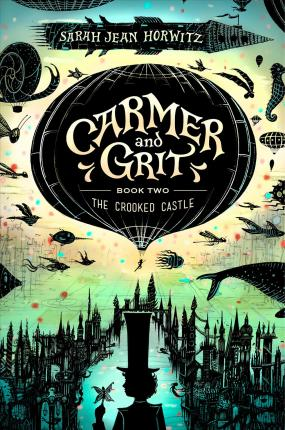 The Crooked Castle: Carmer and Grit, Book 2