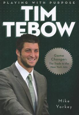 Tim Tebow  Game Changer The Trade to the New York Jets