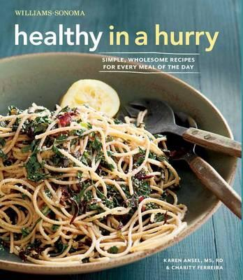 Healthy in a Hurry (Williams-Sonoma)