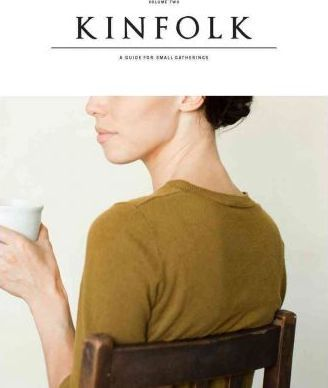 Kinfolk: Guide for Small Gatherings Vol. 2