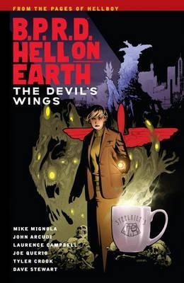 B.p.r.d. Hell On Earth Volume 10: The Devil's Wings