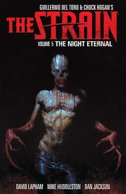 The Strain, Volume 5 the Night Eternal