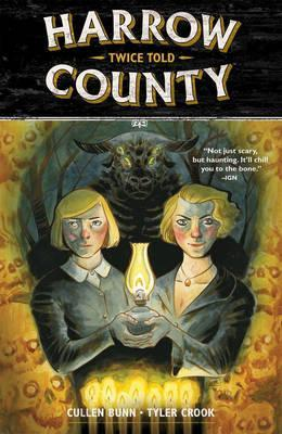 Harrow County Volume 2 : Twice Told