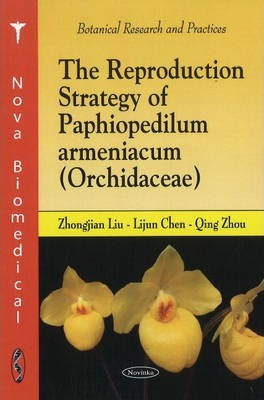 Reproduction Strategy of Paphiopedilum Armeniacum (Orchidacae)