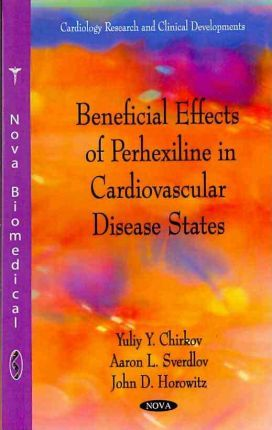 Beneficial Effects of Perhexiline in Cardiovascular Disease States