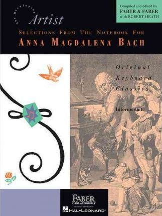 Selections from the Notebook for Anna Magdalena Bach : Johann