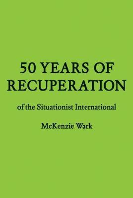 50 Years of Recuperation of Situa