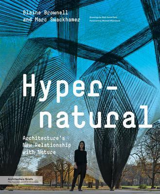 Hypernatural Architectures New Relationship with Nature