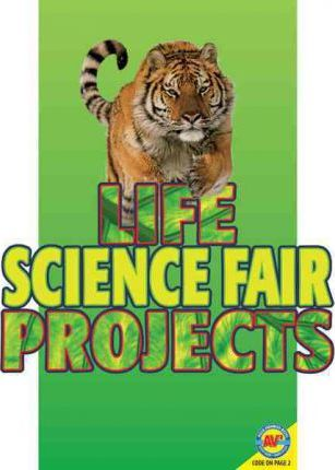 Science Fair Projects Life Science Fair Projects