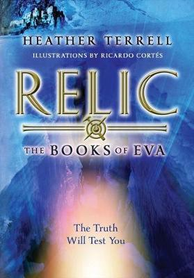 Relic: the Books of EVA 1
