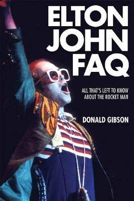 Elton John FAQ  All That's Left to Know About the Rocket Man