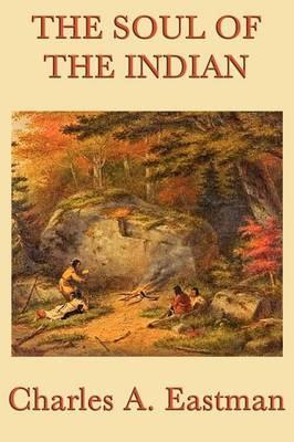 The Soul of the Indian Cover Image