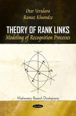 Theory of Rank Links: Modeling of Recognition Processes