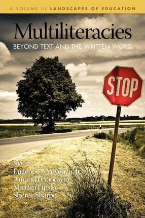 Multiliteracies  Beyond Text and the Written Word