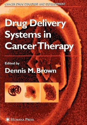 Drug Delivery Systems in Cancer Therapy