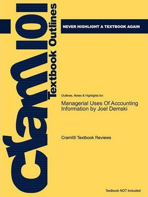 Studyguide for Managerial Uses of Accounting Information by Demski, Joel, ISBN 9780387774503