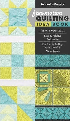 Free-motion Quilting Idea Book Cover Image