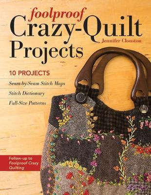 Foolproof Crazy-Quilt Projects Cover Image