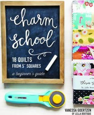 "Charm School - 18 Quilts from 5"" Squares : A Beginner's Guide"