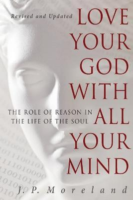 Love Your God With All Your Mind (15Th Anniversary Repack)