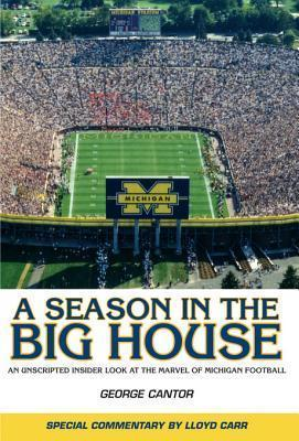 A Season in the Big House