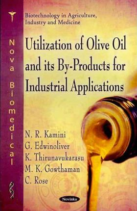 Utilization of Olive Oil & its By-Rpoducts for Industrial