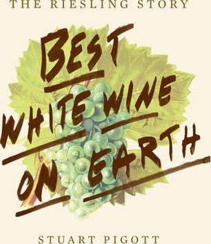 Best White Wine on Earth: The Riesling Book